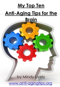 My Top Ten Anti-Aging Tips for the Brain